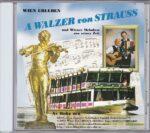 Walzer, Strauß, sehns, das is weanerisch, Fritz Oslansky, Radio Wienerlied, Uli Seibert, Erich Zib, Radio Wienerlied