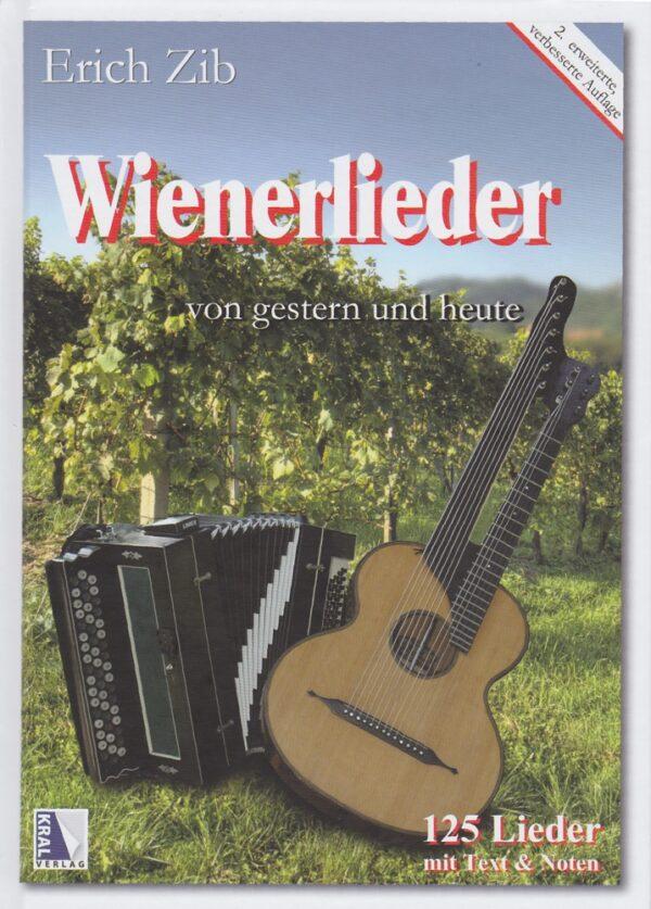 Noten für Harmonika, Gitarrenakkorde, 118 Wienerlieder, Amateur, Erich Zib, Radio Wienerlied, alte und neue, Im silbernen Kanderl