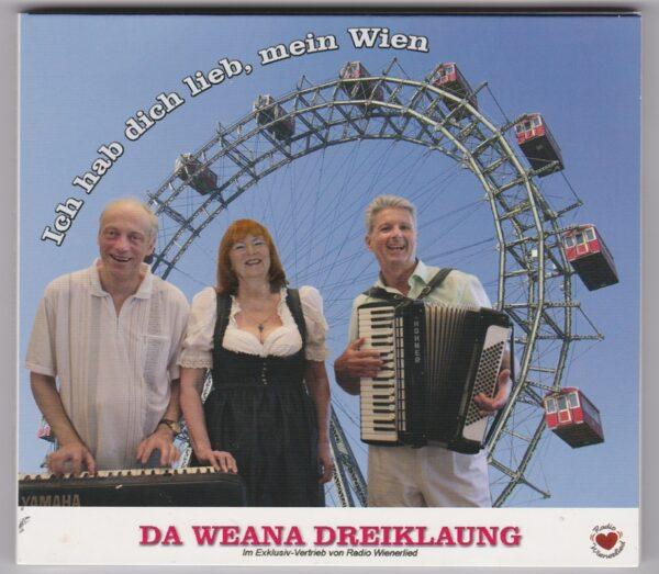 Da Weana Dreiklaung, Ich hab Dich lieb mein Wien, Manfred Kraft Ursula Sykora, Günter Bartelmuss
