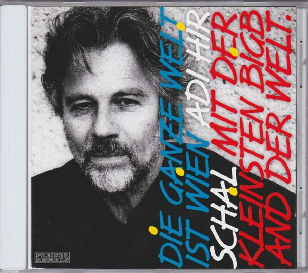 Adi Hirschal, Kaisermühlenblues, modernes Wienerlied, CD