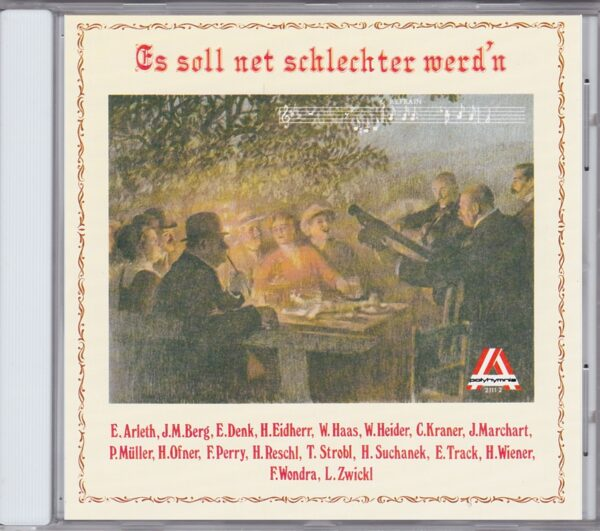 Emmerich Arleth, Jörg Maria Berg, Emmy Denk, Poldi Müller, Wondra & Zwickl, Ernst Track, Hugo Wiener ,Wienerlied, CD