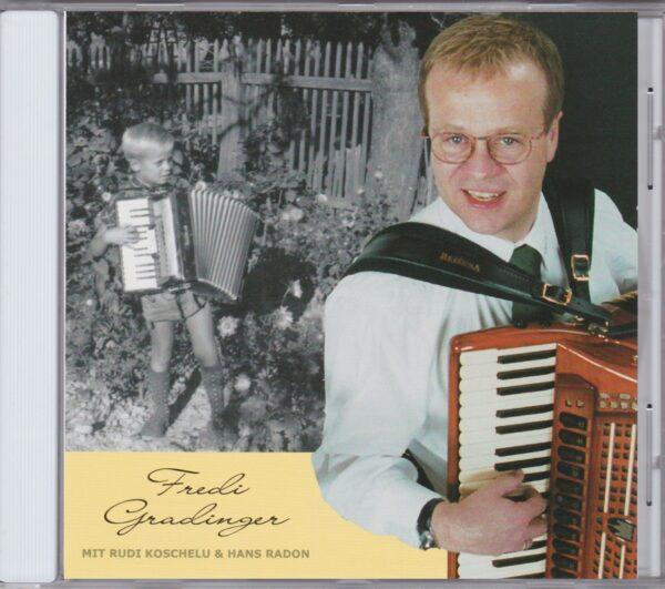 Fredi Gradinger, Rudi Koschelu, Hans Radon, Akkordeon, Wienerlied, CD