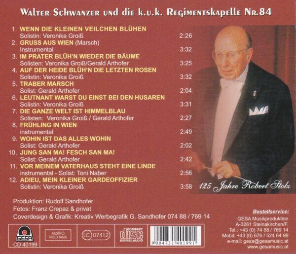 Schwanzer, k.u. Regimentskapelle Nr. 84, Veronika Groiß, Arthofer, Gesa