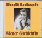 Wiener Geschichten, Rudi Luksch, Wienerlied, CD
