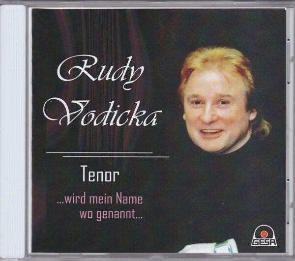 Tenor, Rudy Vodicka, Wienerlied, Operette,Gesa