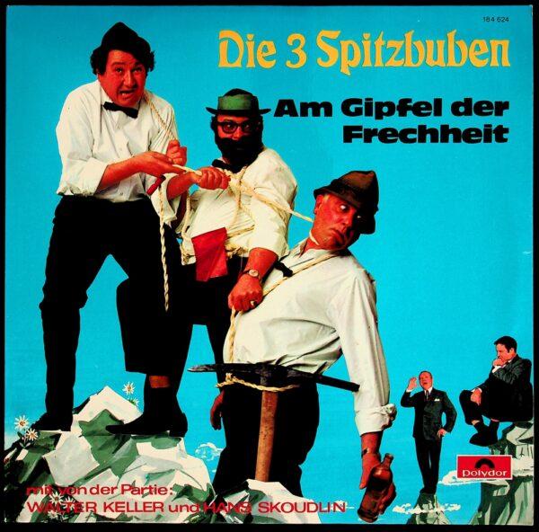 3 Spitzbuam, Spitzbuben, Strobl, Reinberger, Schicketanz, Skoudlin, Keller, Witz, Schallplatte, Vinyl