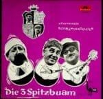 3 Spitzbuben, Spitzbuam, Witz, Schallplatte, Vinyl, Strobl, Reinberger, Schicketanz