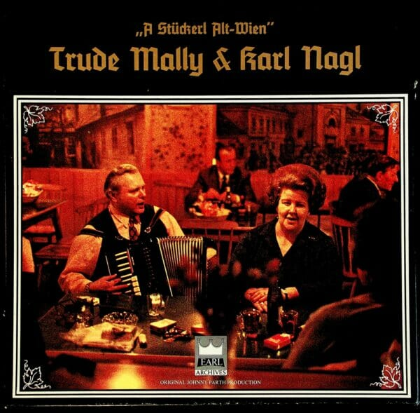 Trude Mally, Karl Nagl, historisch, Johnny Parth, Wienerlied, Schallplatte, Vinyl