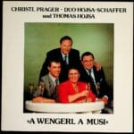 Christl Prager, Hojsa, Tommy, Walter, Kurt Schaffer, Wienerlied, Schallplatte, Vinyl