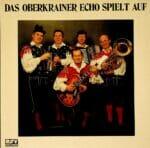 Das Oberkrainer Echo, Untergantschnig, Blaeumauer, Schallplatte, Vinyl