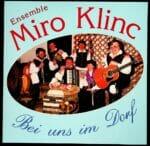 Bei uns im Dorf, Miro Klinc, Ensemble