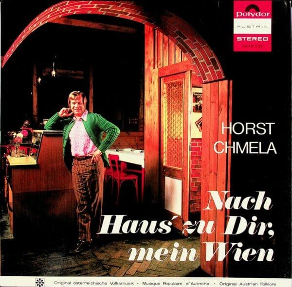 Horst Chmela, nach Haus zu Dir mein Wien, Schallplatte, Vinyl