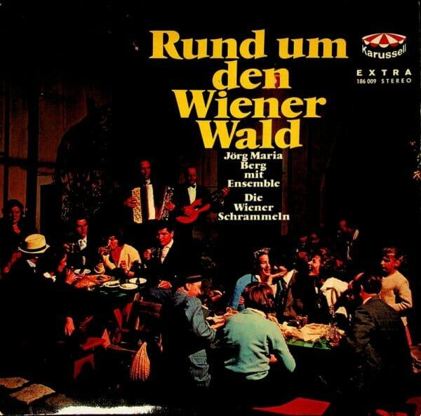 Joerg Maria Berg, Wiener Schrammeln, Wiener Ballhaus Orchester, Wienerlied, Schallplatte, Vinyl